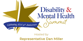 Disability & Mental Health Summit, Hosted by Representative Dan Miller